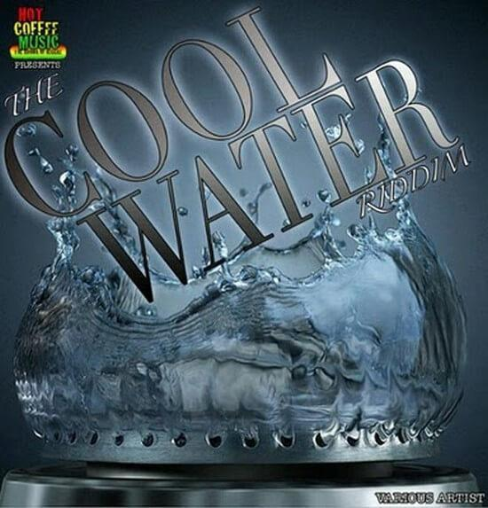Cool Water Riddim