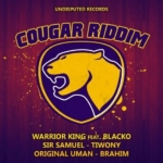 Cougar Riddim Undisputed Records