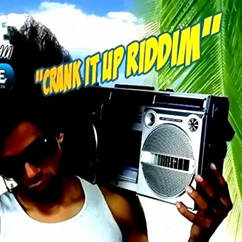 Crank It Up Riddim
