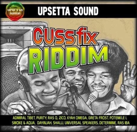 cuss fix riddim – upsetta sound