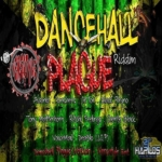 Dancehall Plague Riddim