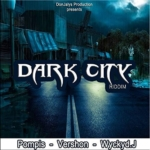 Dark City Riddim 2015