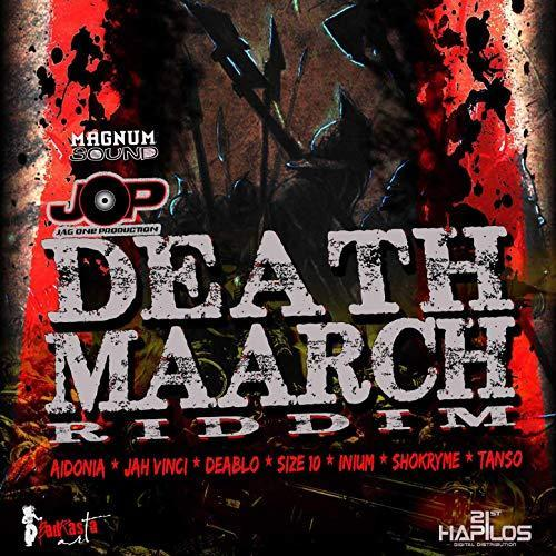 Death Maarch Riddim