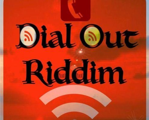 Dial Out Riddim 1