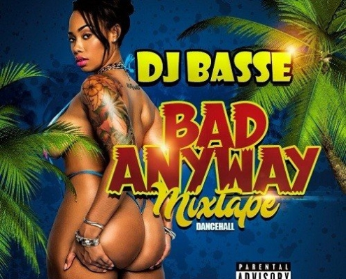 Dj Basse Bad Anyway Mixtape