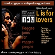 Dj Mister M L Is For Lovers Reggae Mixtape Vol 2
