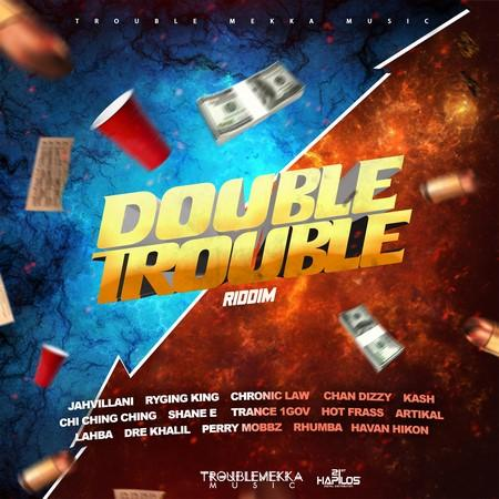 Double Trouble Riddim 1