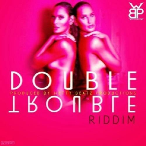 Double Trouble Riddim