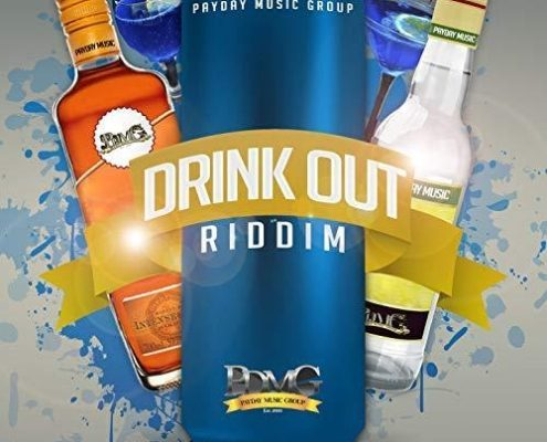 Drink Out Riddim