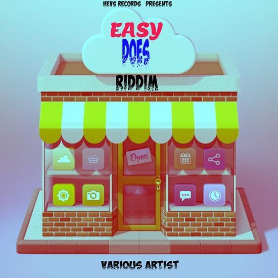 Easy Does It Riddim