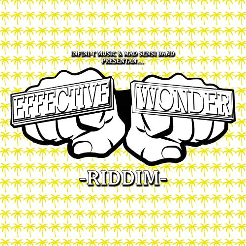 Effective Wonder Riddim