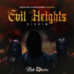 Evil Heights Riddim