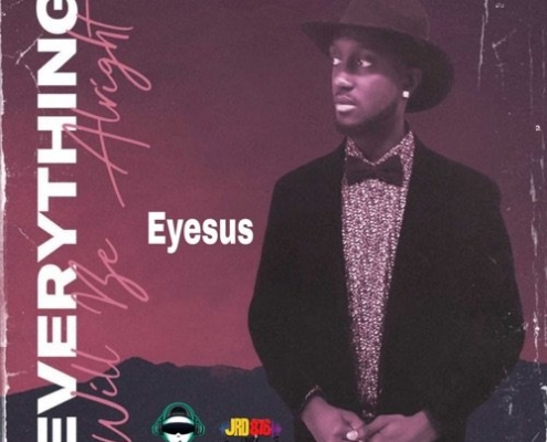 Eyesus Everything Will Be Alright