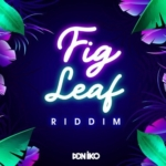 Fig Leaf Riddim