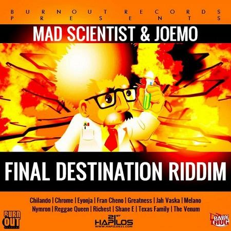 Final Destination Riddim Burn Out Records Part 1