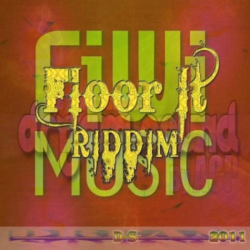 Floor It Riddim