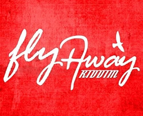 Fly Away Riddim