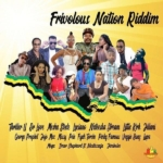 Frivolous Nation Riddim