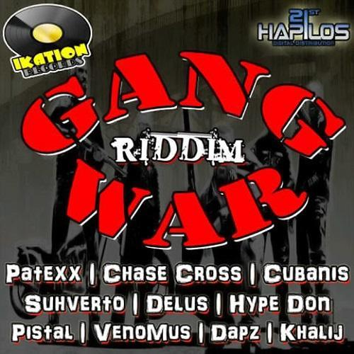 Gang War Riddim