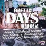 Ghetto Days Riddim