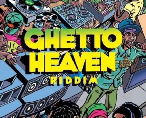 Ghetto Heaven Riddim 2019