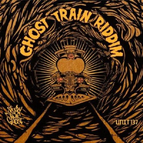 Ghost Train Riddim