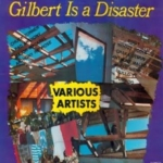Gilbert Is A Disaster 1988