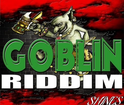 Goblin Riddim Reloaded 2020