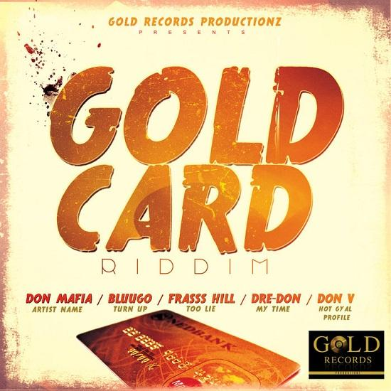 Gold Card Riddim