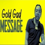 Gold Gad Message