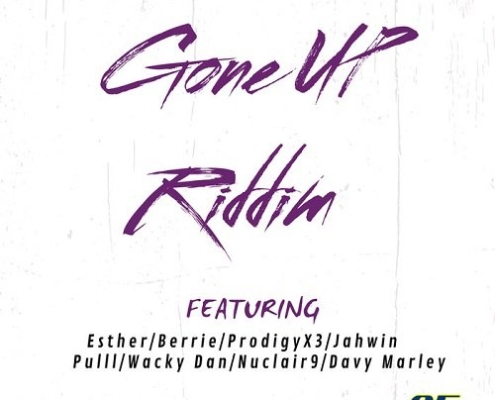 Gone Up Riddim
