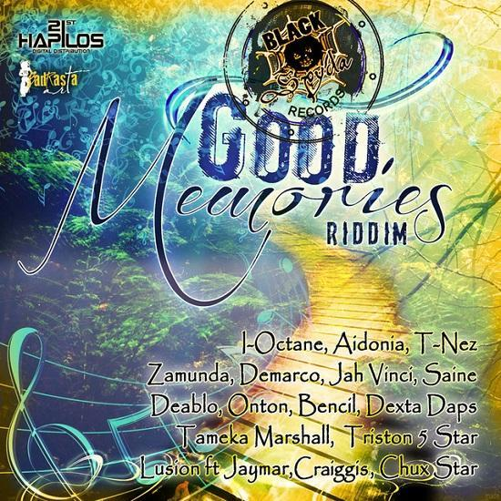 Good Memories Riddim