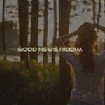 Good News Riddim