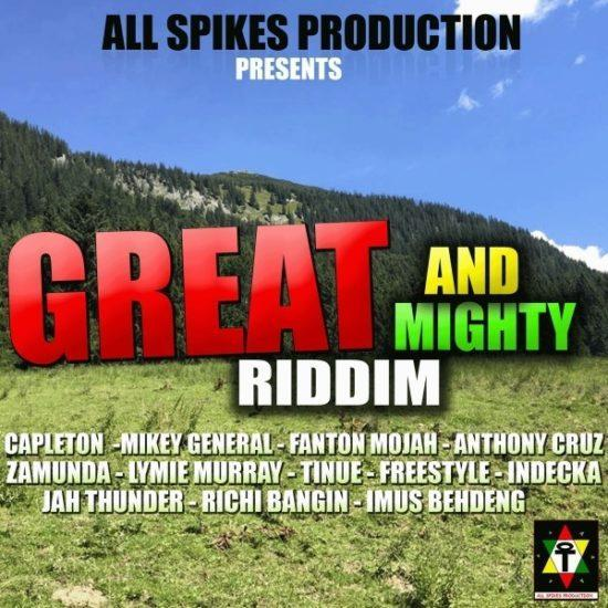Great And Mighty Riddim E1565092941313