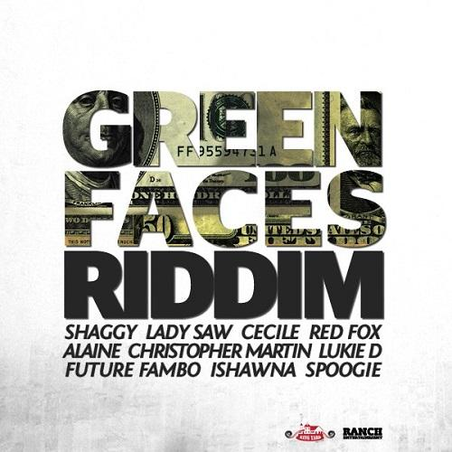 Green Faces Riddim