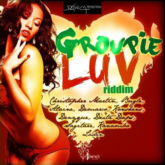 Groupie Luv Riddim