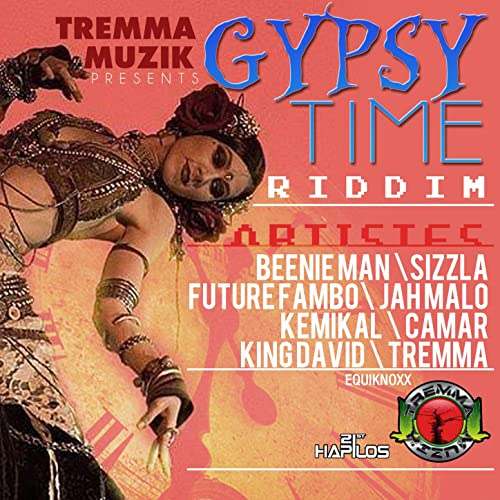Gypsy Time Riddim