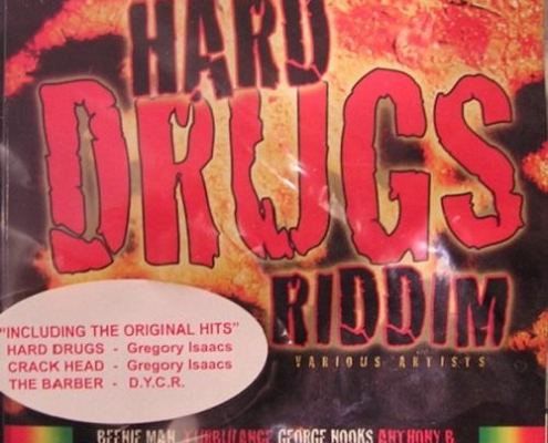 Hard Drugs Riddim