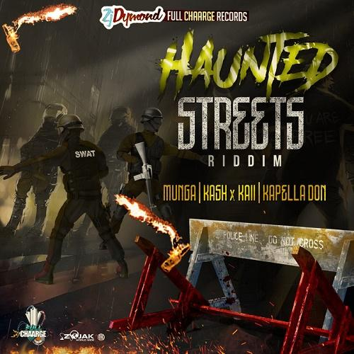 Haunted Streets Riddim