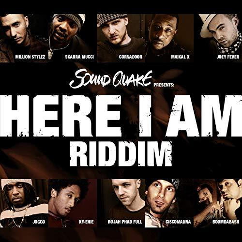 Here I Am Riddim