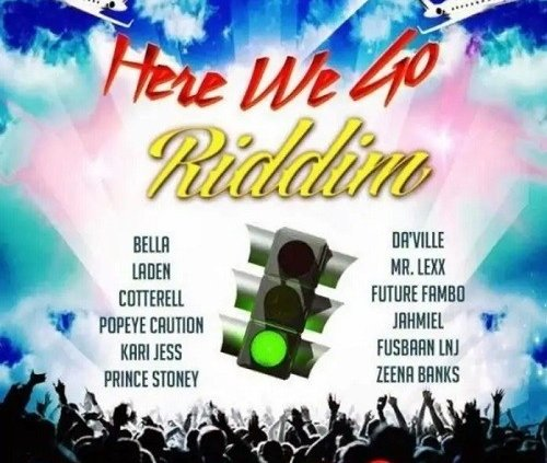 Here We Go Riddim