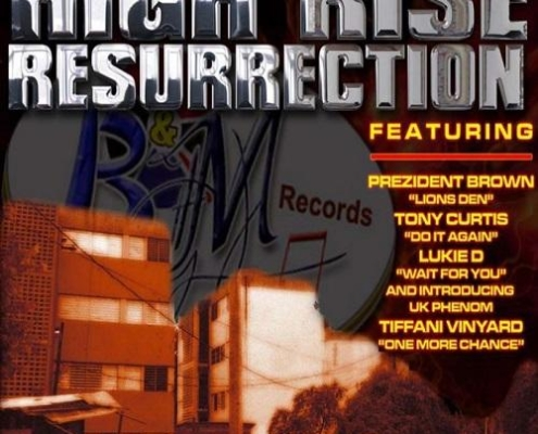 High Rise Resurrection Riddim