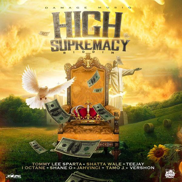 High Supremacy Riddim