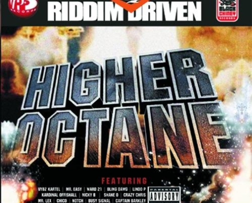 Higher Octane Riddim 2006 Riddim Driven