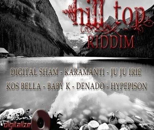 Hill Top Riddim 2011