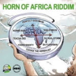 Horn Of Africa 2016 Giddimani Records And House Of Riddim