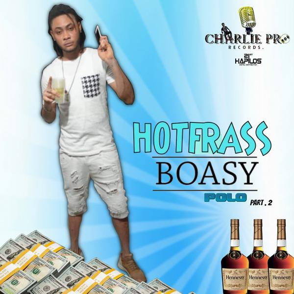 hot frass – boasy – charlie pro records