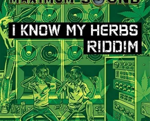 i know my herbs riddim – maximum sound