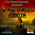 In The Trees Riddim