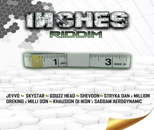 Inches Riddim